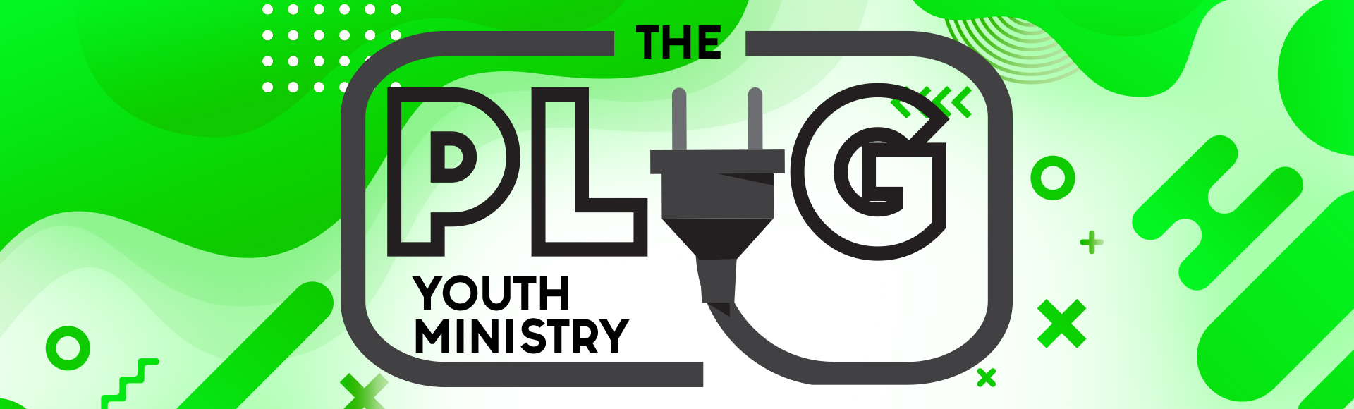 The Plug Youth Ministry banner