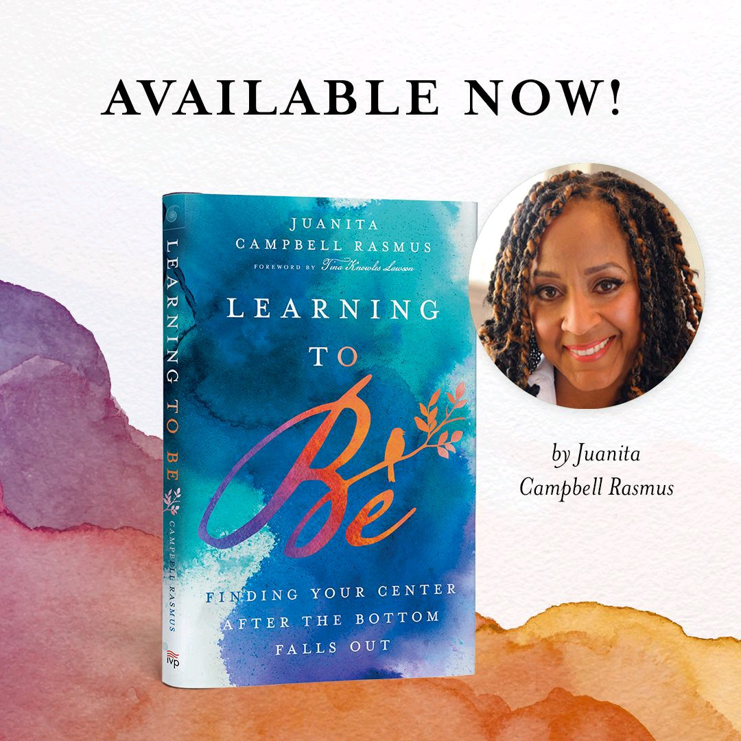 Learning to Be by Juanita Campbell Rasmus - Available Now
